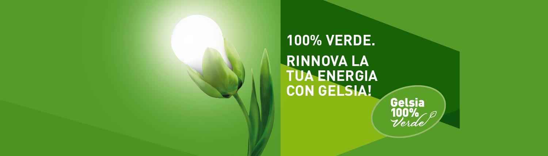 100%VERDE Rinnova la tua energia con Gelsia
